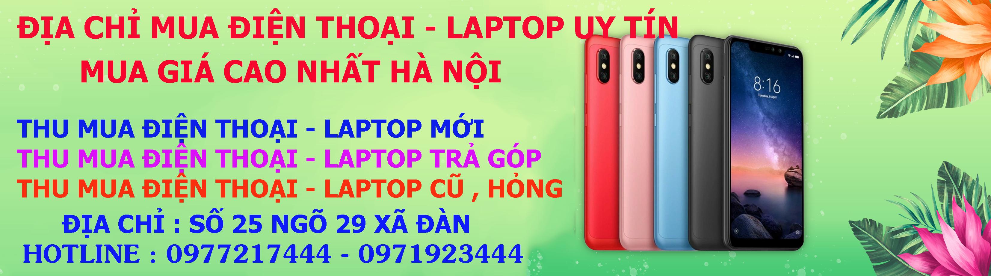Thu mua điện thoại cũ giá cao nhất Hà Nội - Shop Công Nghệ 365+